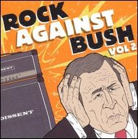 Rock Against Bush Vol. 2