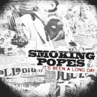 Smoking Popes - It's Been A Long Day