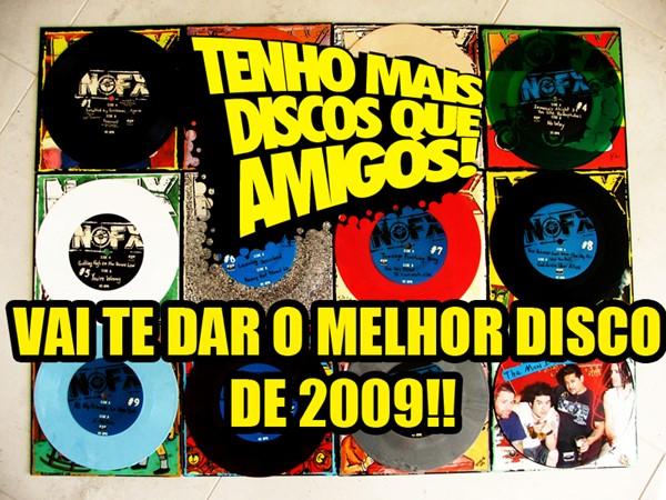 Mega Promoção - Melhor Disco de 2009!