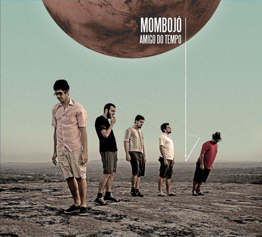 Mombojó - Amigo do Tempo