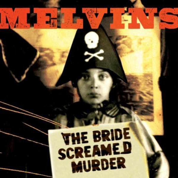 Melvis - The Bride Screamed Murder