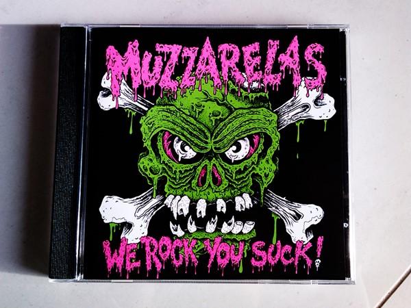Muzzarelas - We Rock You Suck!