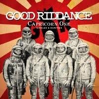 Good Riddance - Capricorn One
