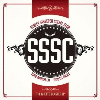 Street Sweeper Social Club - The Ghetto Blaster EP
