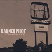 Banner Pilot - Resignation Day