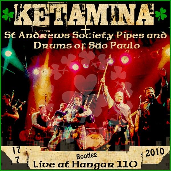 Bootleg_Ketamina_Hangar110_2010_capa