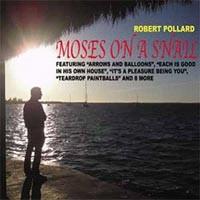 Robert Pollard - Moses On A Snail