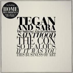 Tegan And Sara - The Official Vinyl Collection