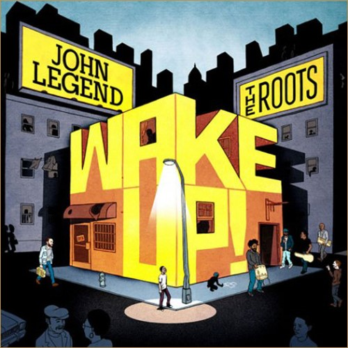 John Legend The Roots - Wake Up!