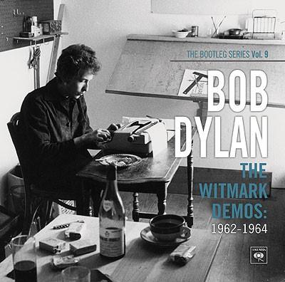 Bob Dylan - Witmark Demos