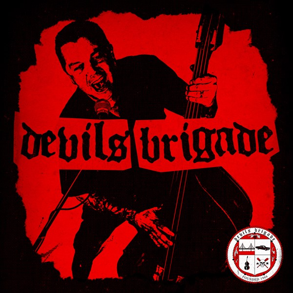 Devil's Brigade - Devil's Brigade