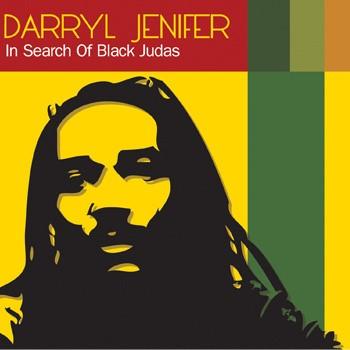 Darryl Jenifer - In Search of Black Judas