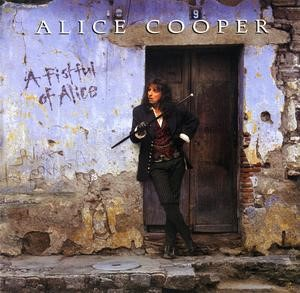 Alice Cooper - A Fistful Of Alice