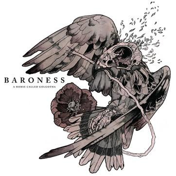 Baroness - A Horse Called Golgotha