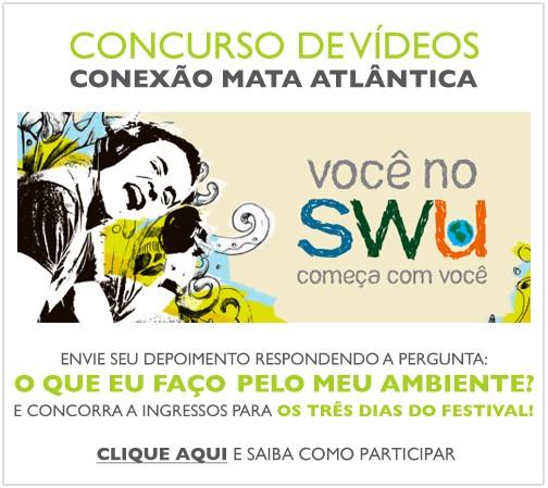 SWU - Conexão Mata Atlântica - Promoção de ingressos