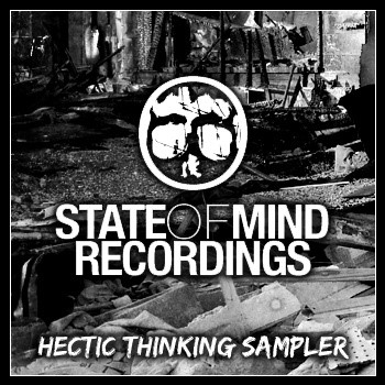 State of Mind Recordings - Hectic Thinking Sampler
