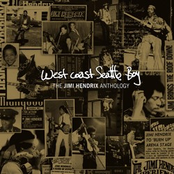 Jimi Hendrix - West Coast Seattle Boy: The Jimi Hnedrix Anthology