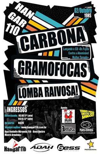 Show Carbona, Gramofocas, Lomba Raivosa
