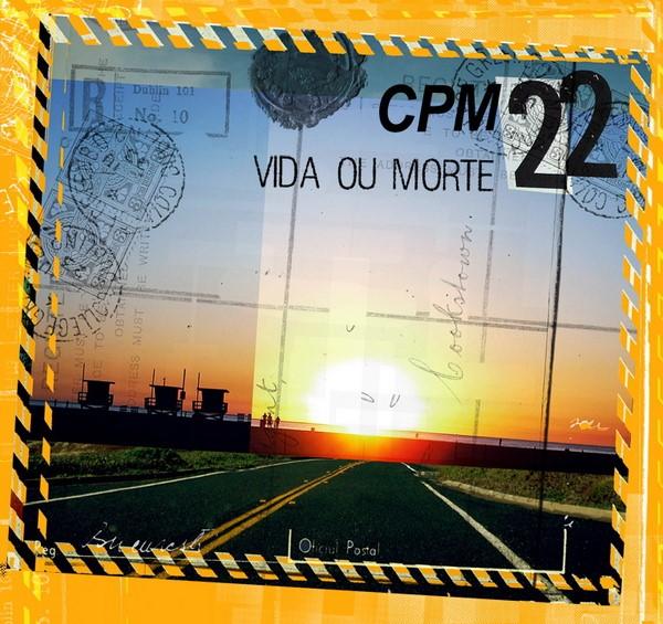 CPM22 - Vida Ou Morte