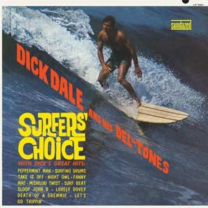 Dick Dale And His Del-Tones - Surfer's Choice