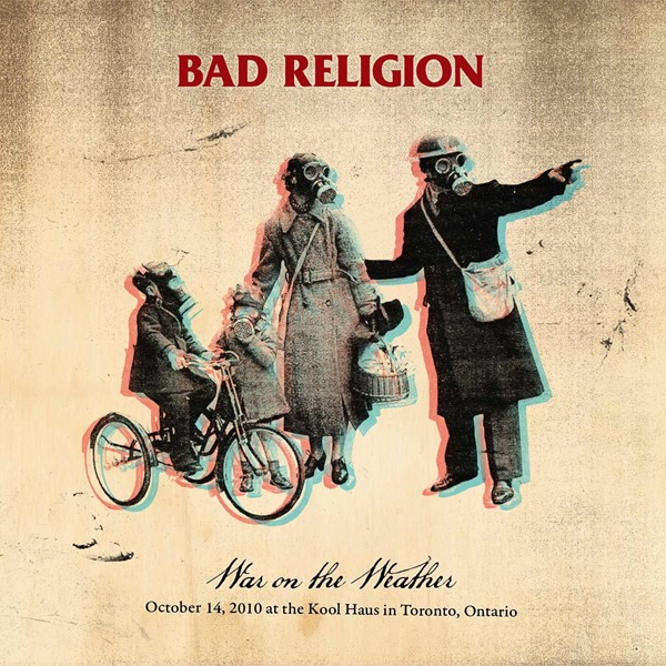 """Bad Religion - """"War On The Weather"""""""