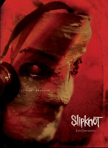 Slipknot - {sic}nesses
