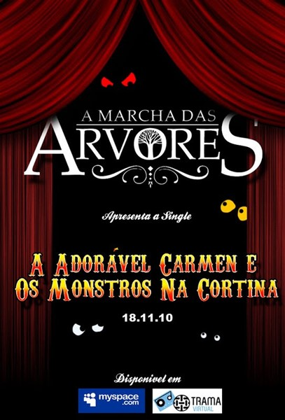 A Marcha das Árvores - Single A Adorável Carmem e Os Monstros Na Cortina