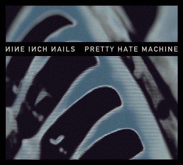 Nine Inch Nails - Pretty Hate Machine remasterizado