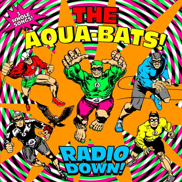 The Aquabats - Radio Down!