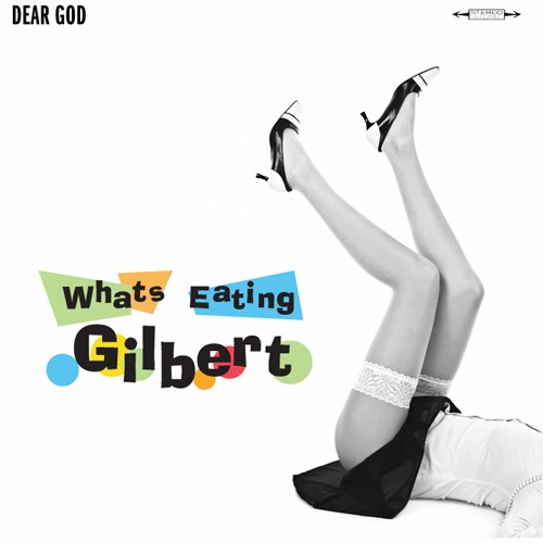What's Eating Gilbert - Dear God