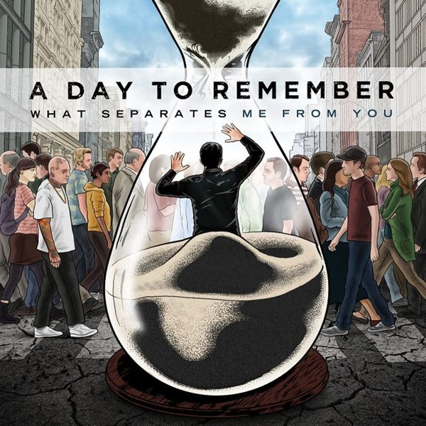 A Day To Remember - What Separates Me From You [2010]