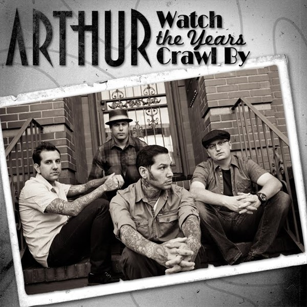 Arthur - Watch The Years Crawl By