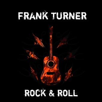Frank Turner - Rock & Roll [2010]