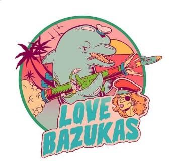 Love Bazukas - Love Bazukas [2010]