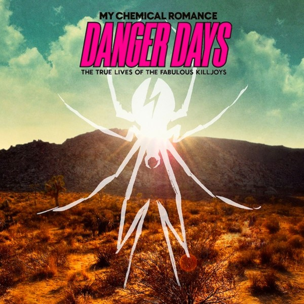 My Chemical Romance - Danger Days The True Lives Of The Fabulous Killjoys