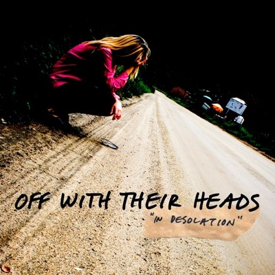 Off with Their Heads - In Desolation [2010]
