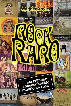 Rock Raro: o maravilhoso e desconhecido mundo do Rock