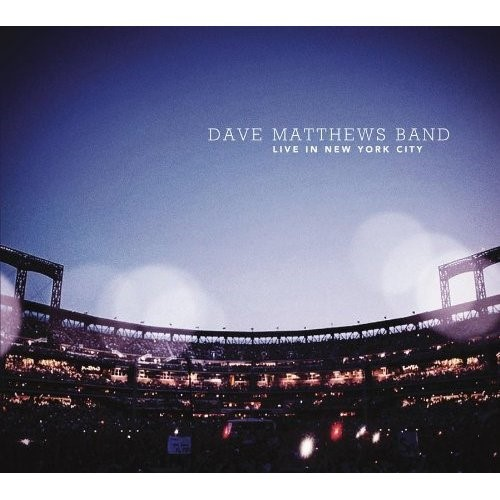 Dave Matthews Band - Live in New York City [2010]