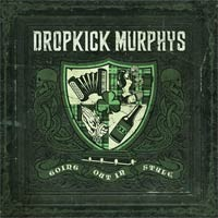 Dropkick Murphys - Going Out in Style [2011]