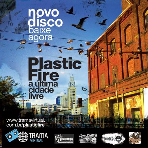 Plastic Fire - A Última Cidade Livre Nordeste Tour