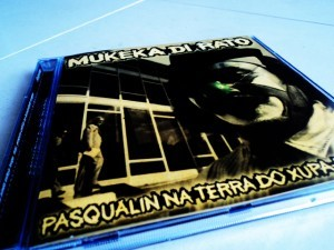Mukeka Di Rato - Pasqualin Na Terra do Xupa-Kabra (Relançamento)