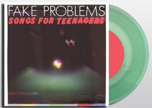 Fake Problems - Songs For Teenagers