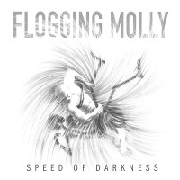 Flogging Molly - Speed of Darkness [2011]