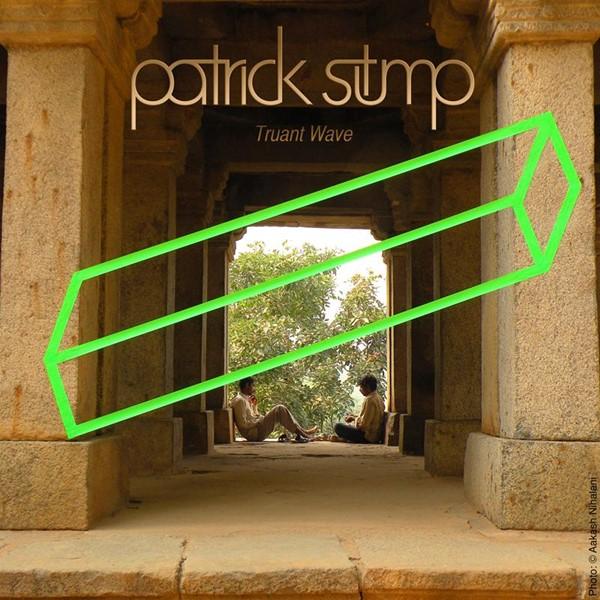 Patrick Stump - Truant Wave