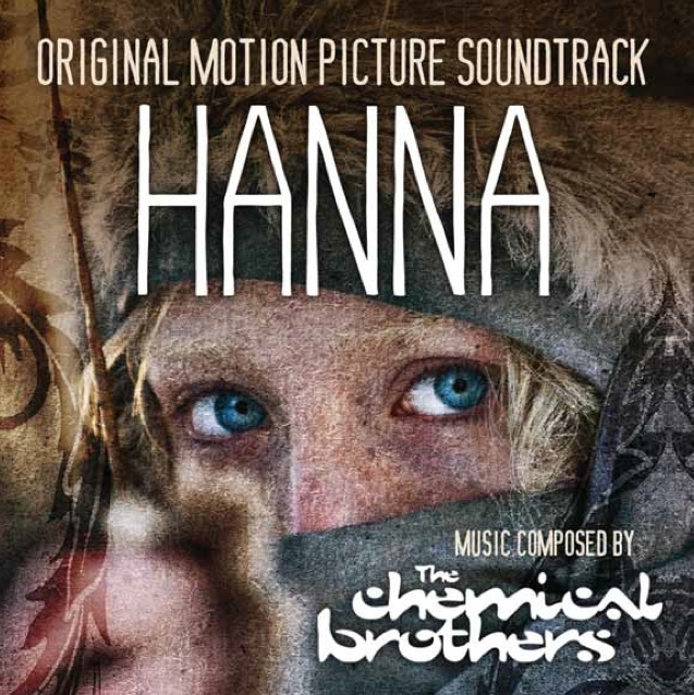 Chemical Brothers - Hanna - Soundtrack [2011]