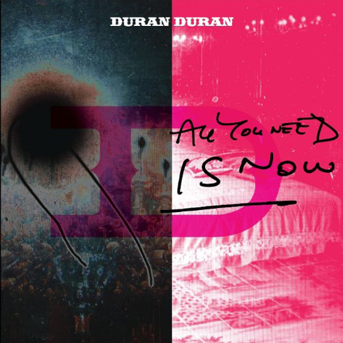 Duran Duran - All You Need Is Now - album - [2011-CD]