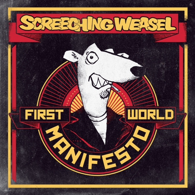 Screeching-Weasel-First-World-Manifesto-2011