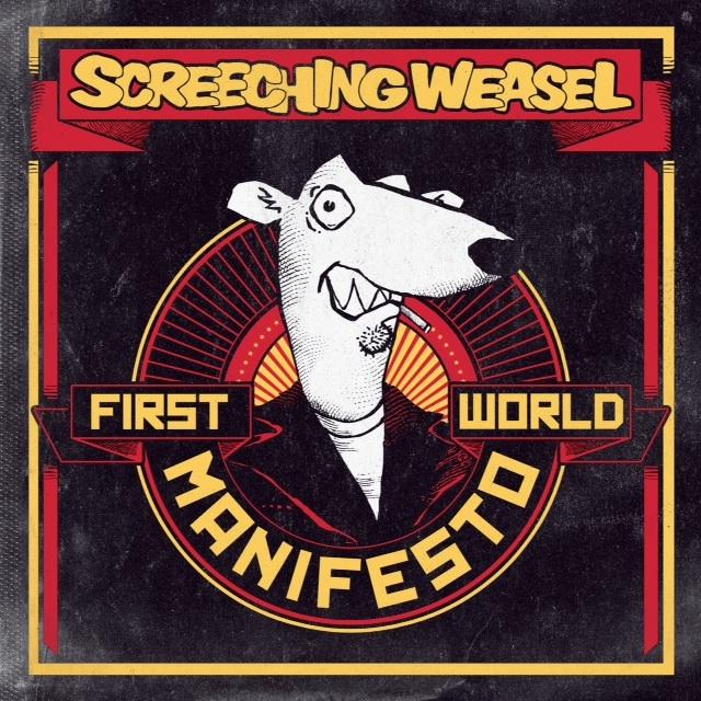 Screeching-Weasel-First-World-Manifesto-2011
