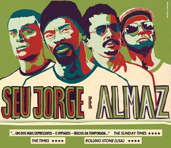 Seu Jorge e Almaz se apresentam nesta semana em São Paulo e no Rio de Janeiro