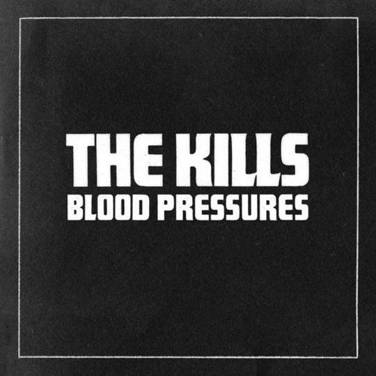 The-Kills-Blood-Pressures-2011